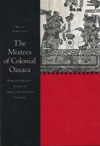 mixtecs of colonial oaxaca